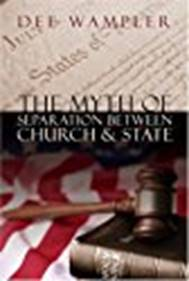 The Myth of Separation Between Church & State
