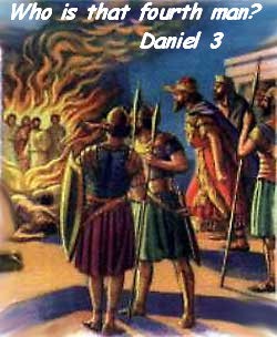 Who is the fourth man? (Daniel 3)